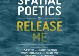 Spatial Poetics XII: Release Me @ SFU Woodwards