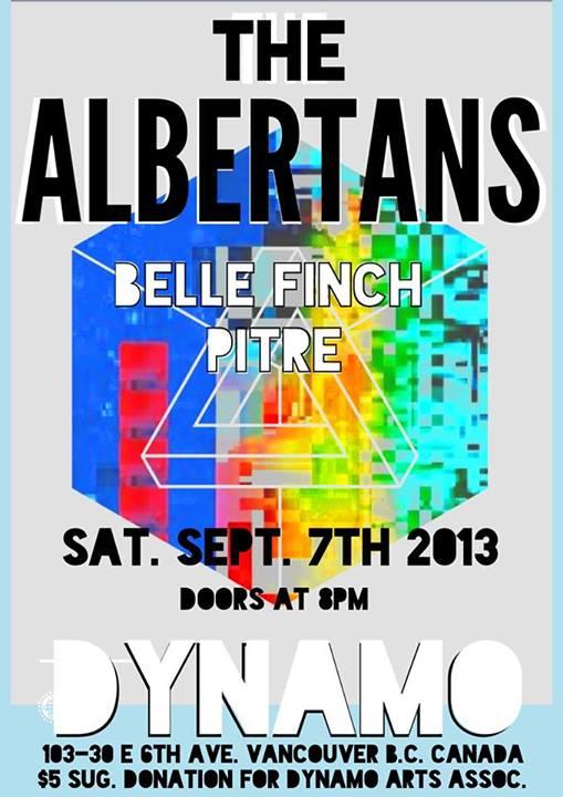 The Albertans + Belle Finch + Pitre @ Dynamo Arts Association, Sept 7 2013, Vancouver BC